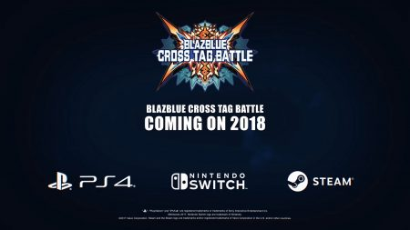 BLAZBLUE CROSS TAG BATTLE To Be Released for PlayStation 4, Nintendo Switch, and Steam!